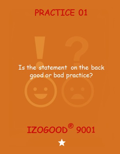 Good or bad practices